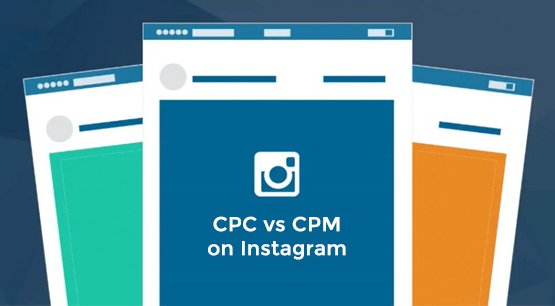 CPM vs CPC on Instagram
